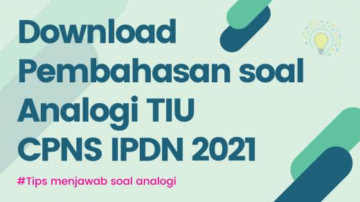 Download Pembahasan dan Contoh Soal Analogi TIU CPNS IPDN 2021 Pdf