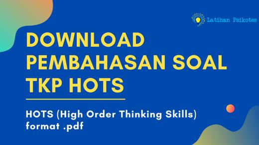 Download Pembahasan Soal TKP HOTS (High Order Thinking Skills) Pdf