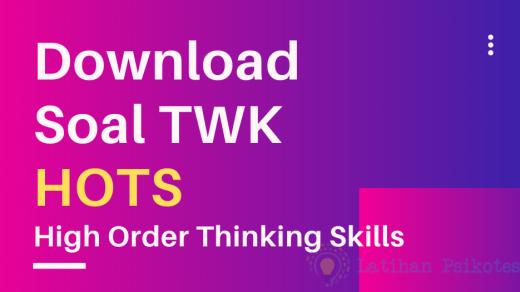 Download Soal TWK HOTS (High Order Thinking Skills) Pdf